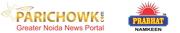 parichowk.com  – Greater Noida News Portal, Breaking, Latest, Top, Trending, News